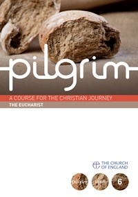 Pilgrim Course: The Eucharist